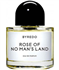 Rose of No Man`s Land Byredo Uni